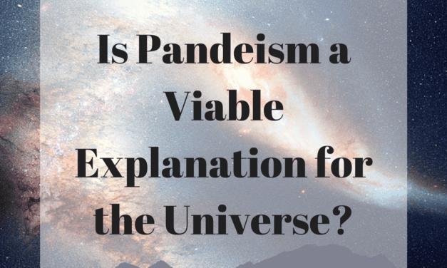 IsPandeisma Viable Explanation for the Universe?