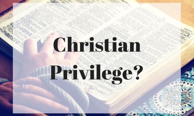 Christian Privilege?