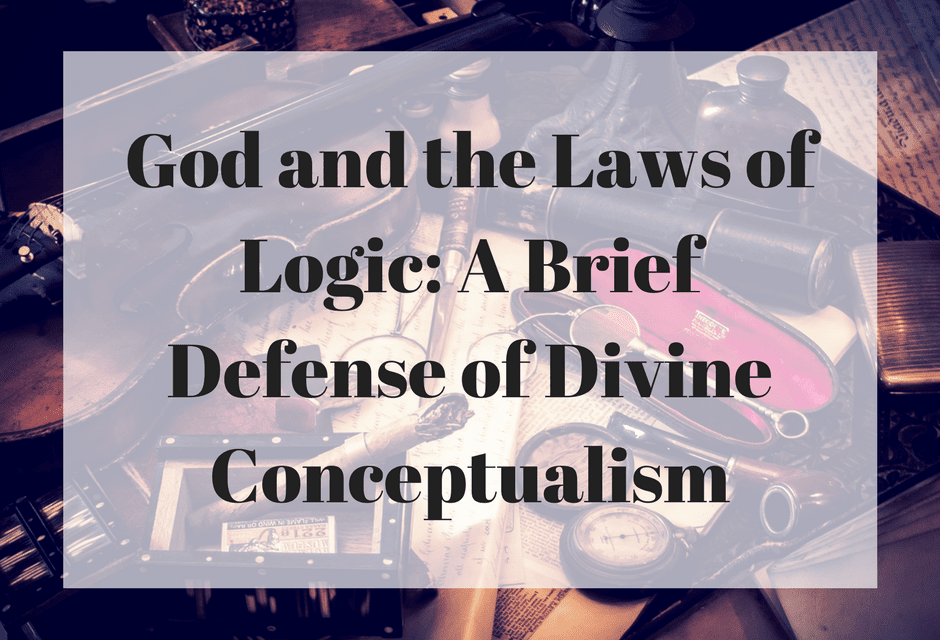 God and the Laws of Logic: A Brief Defense of Divine Conceptualism