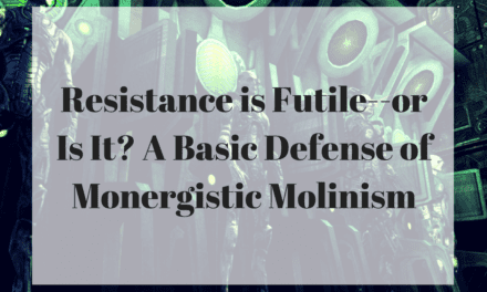 Resistance is Futile–or Is It? A Basic Defense of Monergistic Molinism