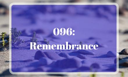 096: Remembrance