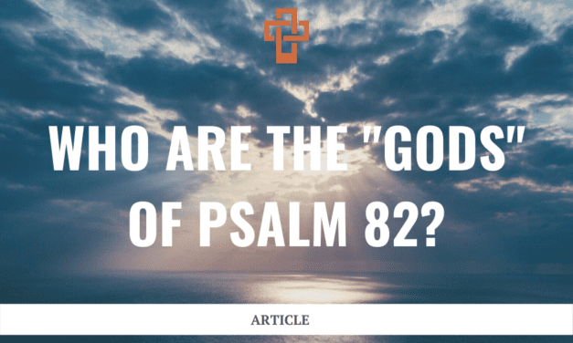 "Who are the ""gods"" of Psalm 82?"