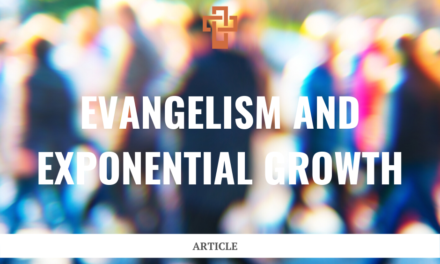 Evangelism and Exponential Growth